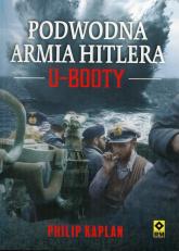 Podwodna armia Hitlera U-Booty - Philip Kaplan | mała okładka