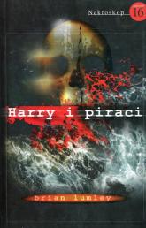 Nekroskop 16 Harry i piraci - Brian Lumley | mała okładka