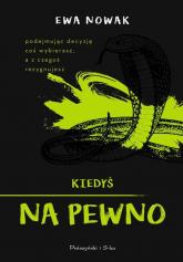 Kiedyś na pewno - Ewa Nowak | mała okładka