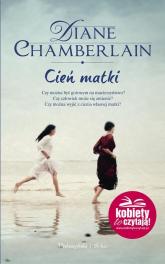 Cień matki - Diane Chamberlain | mała okładka