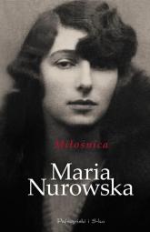 Miłośnica - Maria Nurowska | mała okładka