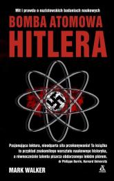 Bomba atomowa Hitlera - Mark Walker   mała okładka