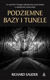 Podziemne bazy i tunele - Richard Sauder | mała okładka