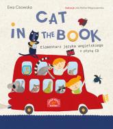 Cat in the Book Elementarz języka angielskiego z płytą CD - Ewa Cisowska | mała okładka