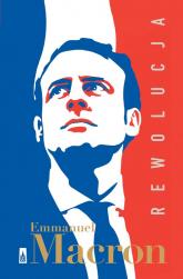 Rewolucja - Emmanuel Macron | mała okładka