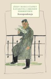 Korespondencja - Czapska Maria, Czapski Józef, Herbert Zbigniew, Herbert Katarzyna | mała okładka