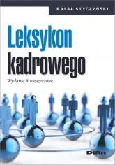 Leksykon kadrowego - Rafał Styczyński   mała okładka