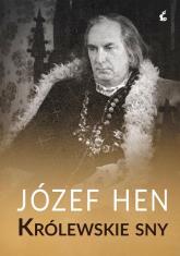 Królewskie sny - Józef Hen | mała okładka