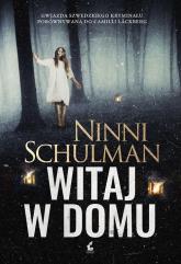 Witaj w domu - Ninni Schulman | mała okładka