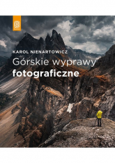 Górskie wyprawy fotograficzne - Karol Nienartowicz | mała okładka