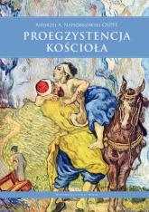 Proegzystencja Kościoła - Andrzej Napiórkowski | mała okładka