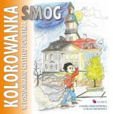 Smog W poszukiwaniu czystego powietrza kolorowanka - Nejranowska Sandra, Michewicz Łukasz | mała okładka