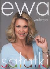 Ewa Wachowicz Sałatki - Ewa Wachowicz | mała okładka