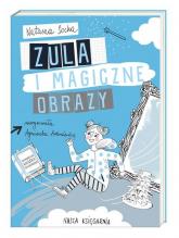 Zula i magiczne obrazy - Natasza Socha | mała okładka
