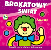 Brokatowy świat Zabawa - Agnieszka Michalska | mała okładka