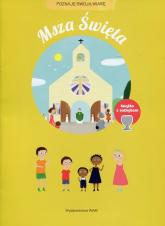 Msza Święta Poznaję swoją wiarę - Jade Malaussene   mała okładka