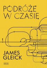 Podróże w czasie - James Gleick | mała okładka