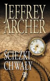 Ścieżki chwały - Jeffrey Archer | mała okładka