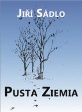 Pusta ziemia - Jiri Sadlo | mała okładka