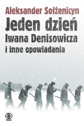 Jeden dzień Iwana Denisowicza i inne opowiadania - Aleksander Sołżenicyn   mała okładka