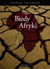 Biedy Afryki - Andrzej Zwoliński | mała okładka