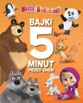 Masza i Niedźwiedź Bajki 5 minut przed snem -  | mała okładka