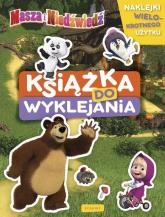 Masza i Niedźwiedź Książka do wyklejania - zbiorowe opracowanie | mała okładka