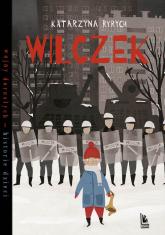 Wilczek - Katarzyna Ryrych   mała okładka