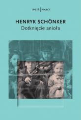 Dotknięcie anioła - Henryk Schönker | mała okładka