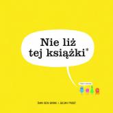 Nie liż tej książki - Nen-Barak Idan, Frost Julian | mała okładka