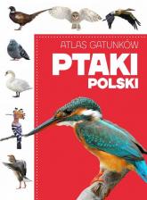 Atlas gatunków Ptaki Polski -  | mała okładka