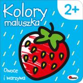 Kolory maluszka Owoce i warzywa - Piotr Kozera | mała okładka