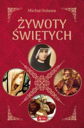 Żywoty Świętych - Michał Duława | mała okładka