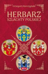Herbarz szlachty polskiej - Grzegorz Korczyński   mała okładka