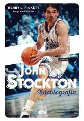 John Stockton Autobiografia - Stockton John, Pickett Kerry L. | mała okładka