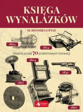 Księga wynalazków - Sławomir Łotysz | mała okładka