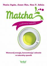 Matcha cudowna herbata - Mariza Snyder | mała okładka