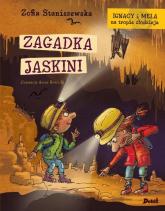 Ignacy i Mela na tropie złodzieja Zagadka jaskini - Zofia Staniszewska   mała okładka