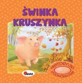 Historyjki podwórkowe Świnka kruszynka - Mirosława Kwiecińska | mała okładka