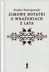 Zimowe notatki o wrażeniach z lata - Fiodor Dostojewski | mała okładka