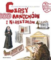 Czasy mnichów i klasztorów - Jarosław Gryguć | mała okładka