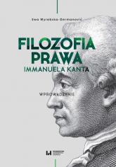 Filozofia prawa Immanuela Kanta Wprowadzenie - Ewa Wyrębska-Dermanović | mała okładka