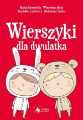 Wierszyki dla dwulatka - Konopnicka Maria, Bełza Władysław, Jachowicz  | mała okładka
