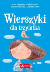 Wierszyki dla trzylatka - Konopnicka Maria, Bełza Władysław, Jachowicz  | mała okładka