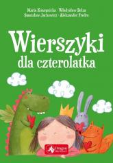 Wierszyki dla czterolatka - Konopnicka Maria, Bełza Władysław, Jachowicz  | mała okładka