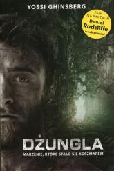 Dżungla Marzenie, które stało się koszmarem - Yossi Ghinsberg | mała okładka