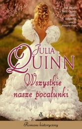 Wszystkie nasze pocałunki - Julia Quinn   mała okładka