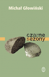 Czarne sezony - Michał Głowiński | mała okładka
