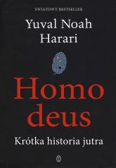 Homo deus. Krótka historia jutra - Harari Yuval Noah | mała okładka