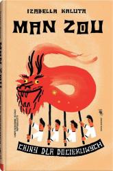 Man zou Chiny dla dociekliwych - Izabella Kaluta | mała okładka